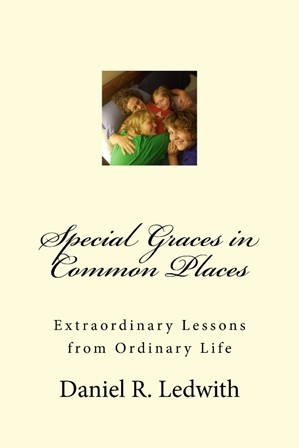 Special Graces in Common Places